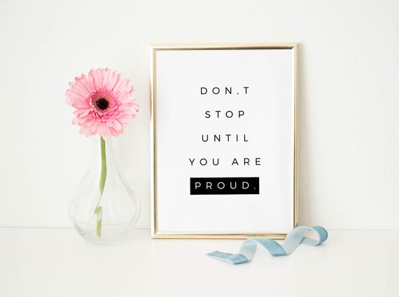 Be Proud Of Yourself Printable Wall Art Office Decor Etsy