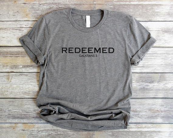 Redeemed Shirt Unisex Christian T Shirts Women Christian  e0d04944842b