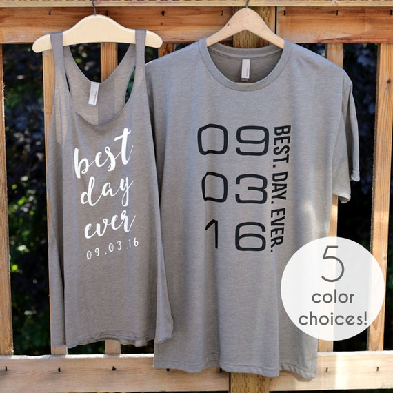 Best Day Ever Custom Date Bridesmaid Tank Tops Best Day Ever Racerback Tank Tops for Women Bride and Groom Shirts Bride Tank Top