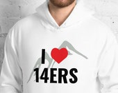 I Heart 14ers / Mountain Climbing / Hiking - Unisex Hoodie