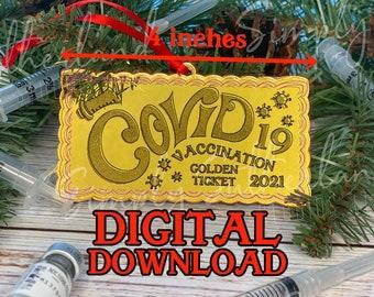 Laser ready cut file, parody, Covid vaccination, golden ticket, glowforge, mira, laser cut, svg, christmas 2021, christmas ornament,