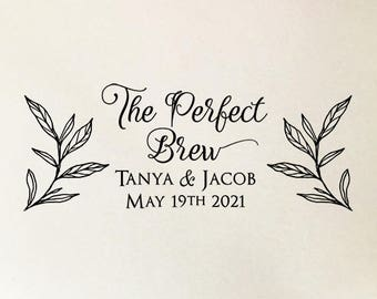 The Perfect Brew Stamp, Personalized Wedding Favor Stamp, Custom Rubber Stamp, Self Inking or Wooden Stamp, Custom Coffee Wedding Favors