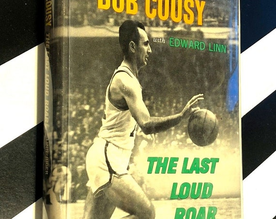 The Last Loud Roar by Bob Cousy (1964) hardcover book