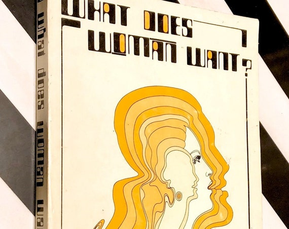 What does Woman Want? by Timothy Leary (1976) first edition book