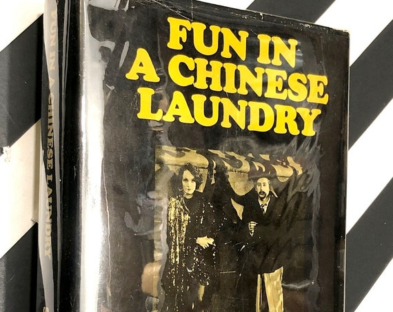 Fun in a  Chinese Laundry by Josef Von Sternberg (1965) hardcover book