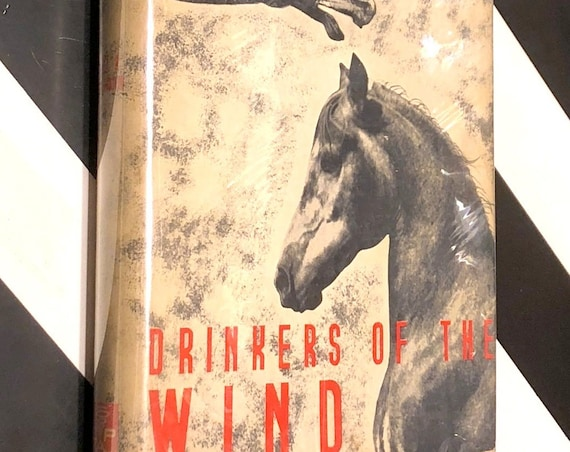 Drinkers of the Wind by Carl A. Raswan (1944) hardcover book