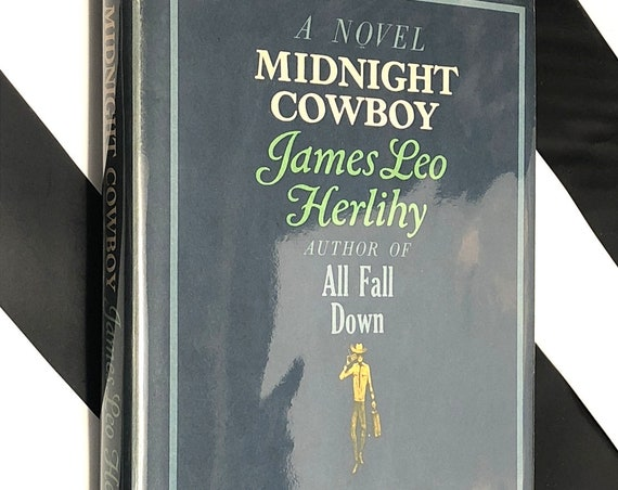 Midnight Cowboy by James Leo Herlily  (1963) hardcover book