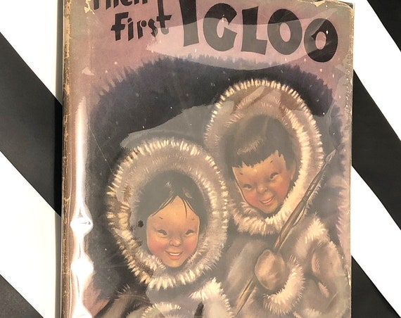 Their First Igloo by Barbara True and Marguerite Henry (1944) hardcover book