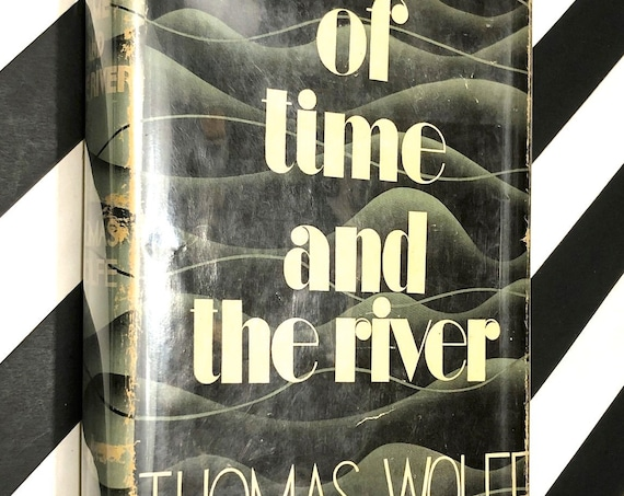 Of Time and the River by Thomas Wolfe (1935) hardcover book