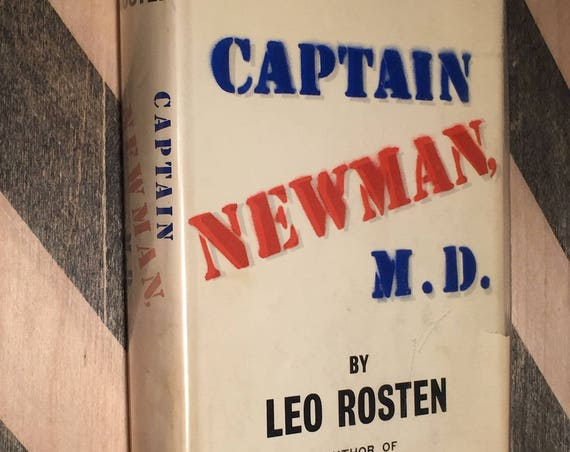 Captain Newman, M. D. by Leo Rosten