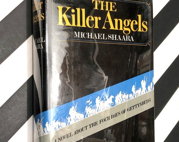 The Killer Angels by Michael Shaara (1974) hardcover book