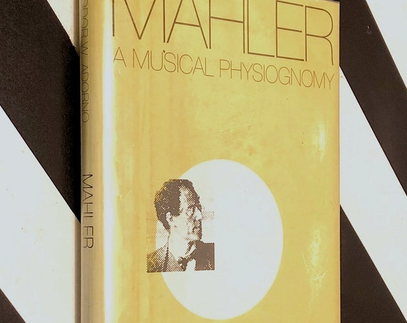 Mahler: A Musical Physiognomy by Theodor W. Adorno (1992) hardcover book