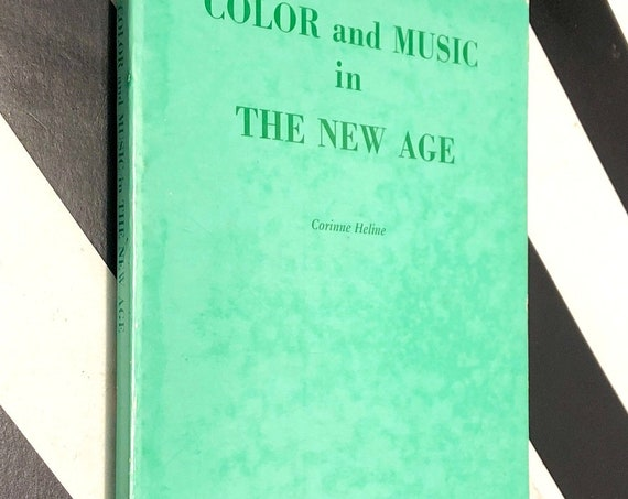 Color and Music in the New Age by Corinne Heline (1964) paperback book