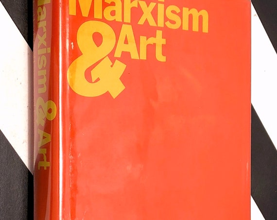 Marxism & Art by Berel Lang and Forrest williams (1972) first edition book