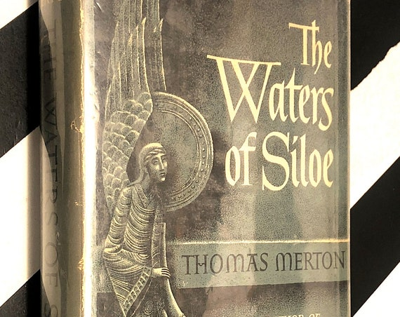 The Waters of Siloe by Thomas Merton (1949) first edition book