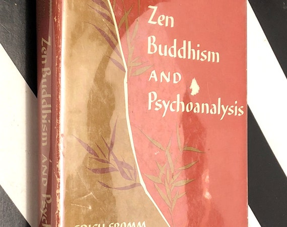 Zen Buddhism and Psychoanalysis by Erich Fromm and D. T. Suzuki (1960) first edition book