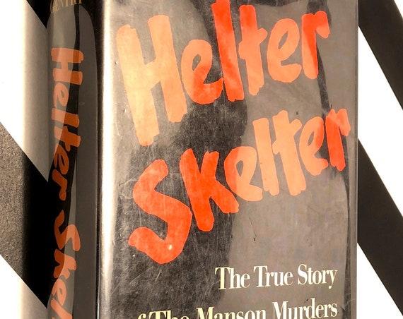 Helter Skelter by Vincent Bugliosi (1974) hardcover book