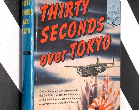 30 Seconds over Tokyo by Captain Ted Lawson (1953) hardcover book