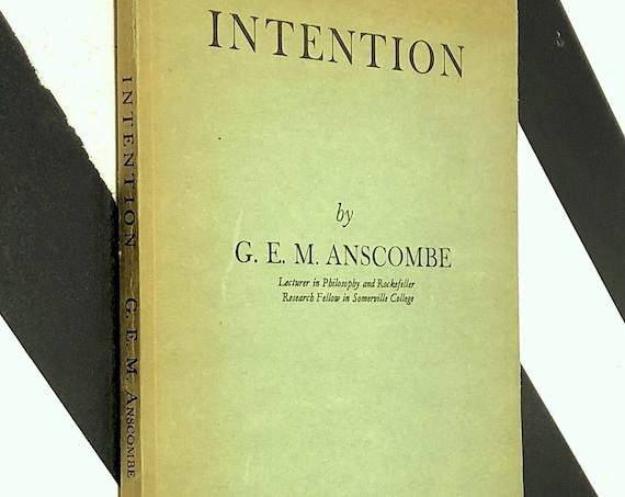 Intention by G.E.M. Anscombe (1957) softcover book
