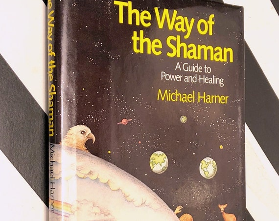 The Way of a Shaman by Michael Harner (1980) first edition book