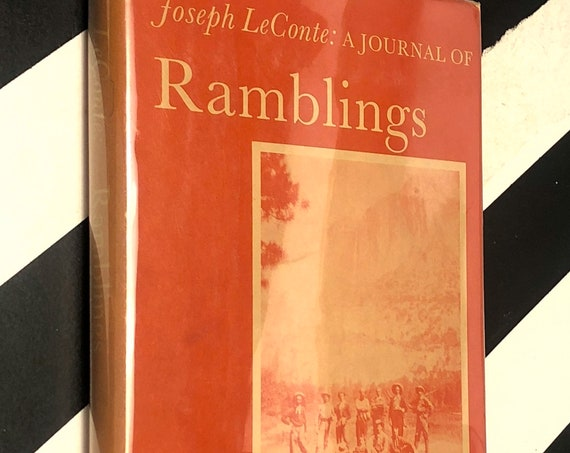 A Journal of Ramblings by Joseph LeConte (1960) hardcover book