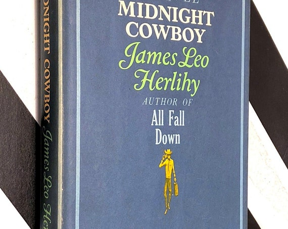 Midnight Cowboy by James Leo Herlily (1965) hardcover book