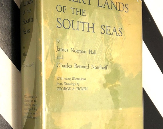 Faery Lands of the South Seas by James Hall and Charles Nordhoff (1921) first edition book