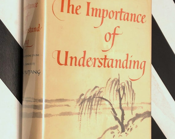 The Importance of Understanding by Lin Yutang (1960) first edition book