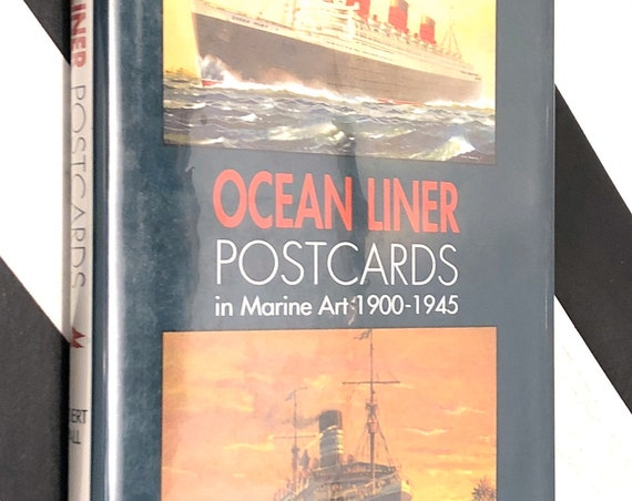 Ocean Liner Postcards in Marine Art 1900-1945 by Robert Wall (1998) hardcover book