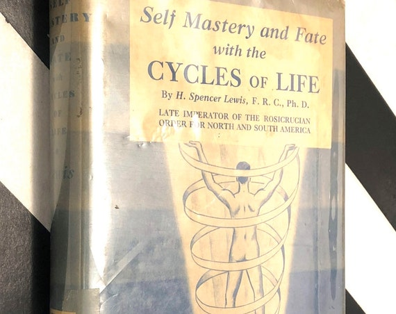 Self-Mastery and Fate with the Cycles of Life by H. Spencer Lewis (1960) hardcover book