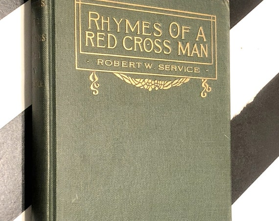 Rhymes of a Red Cross Man by Robert Service (1916) first edition book