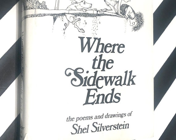 Where The Sidewalk Ends by Shel Silverstein (1974) hardcover book