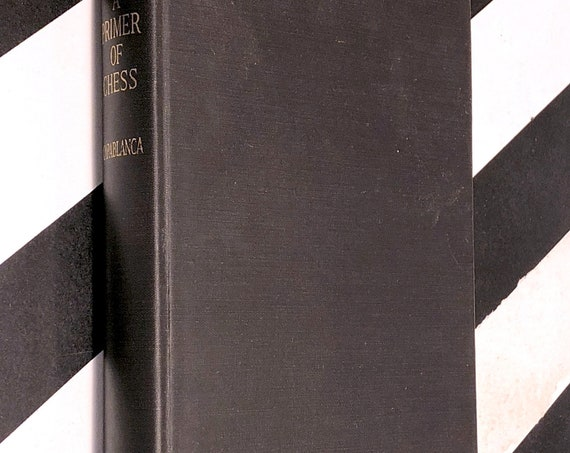 A Primer of Chess by Jose R. Capablanca (1935) first edition book