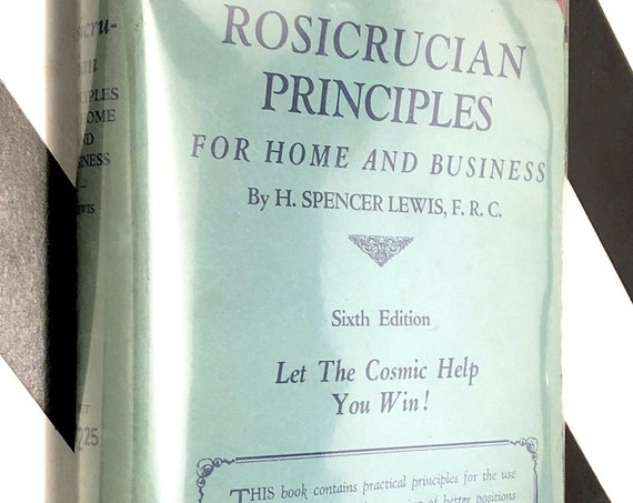 Rosicrucian Principles for Home and Business by H. Spencer Lewis (1929) hardcover book