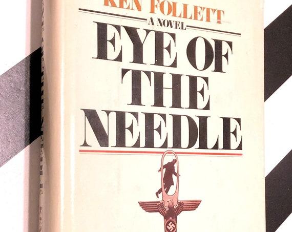 Eye of the Needle by Ken Follett (1978) hardcover book
