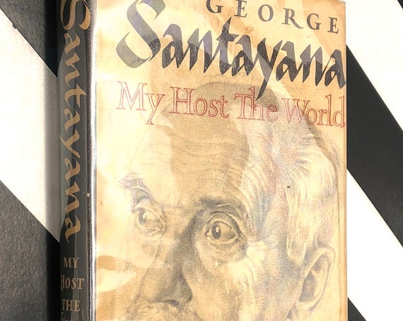 My Host the World by George Santayana (1953) first edition book