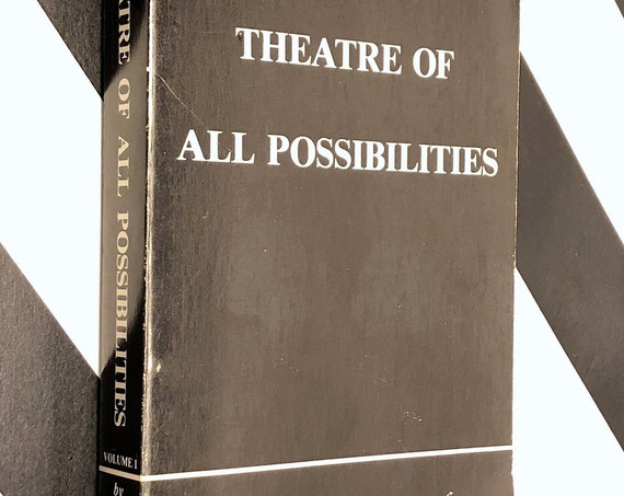 The Theatre of All Possiblities by Alexander Francis Horn (1978) first edition book