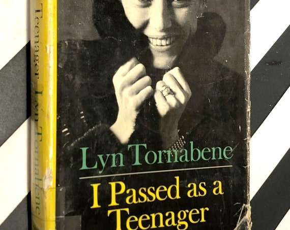I Passed as a Teenager by Lyn Tornabene (1967) first edition book
