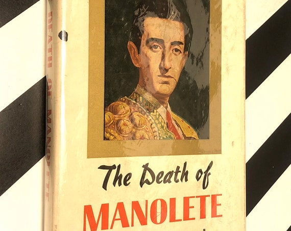 The Death of Manolete by Barnaby Conrad (1958) hardcover book