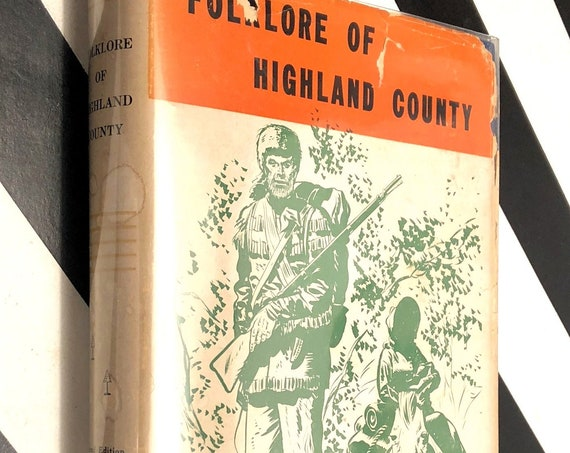Folklore Of Highland County by Violet Morgan (1947) hardcover book signed by author