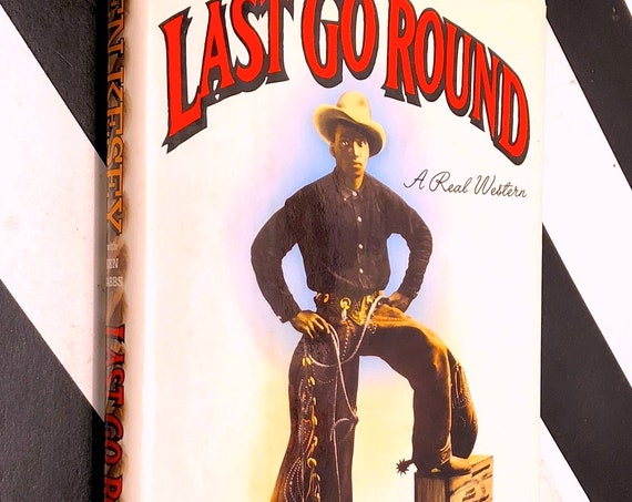Last Go Round by Ken Kesey (1994) first edition book