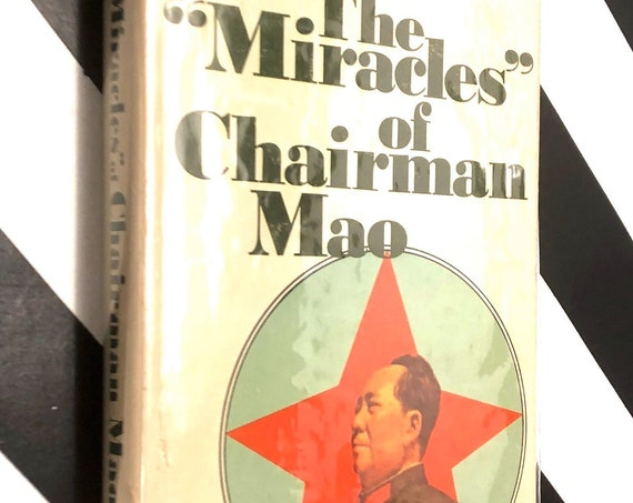 "The ""Miracles"" of Chairman Mao, edited by George Urban (1971) first edition book"