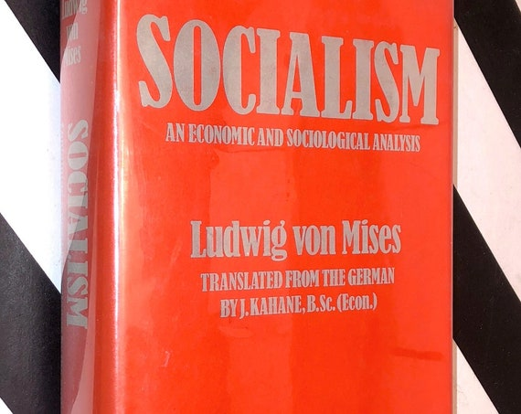 Socialism by Ludwig Von Mises (1951) hardcover book