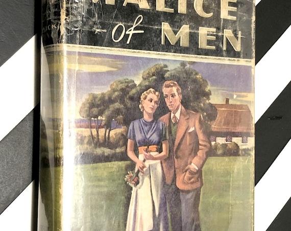 Malice of Men by Warwick Deeping (1938) hardcover book