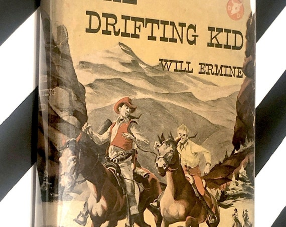The Drifting Kid by Will Ermine (1947) first edition book