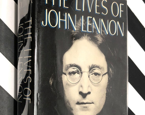 The Lives of John Lennon by Albert Goldman (1988) first edition book
