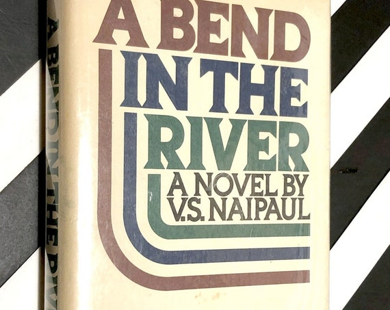 A Bend in the River by V. S. Naipaul (1979) hardcover book
