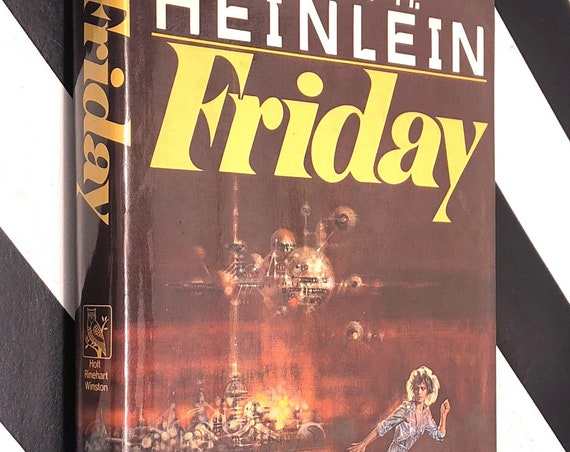 Friday by Robert Heinlein (1982) first edition book
