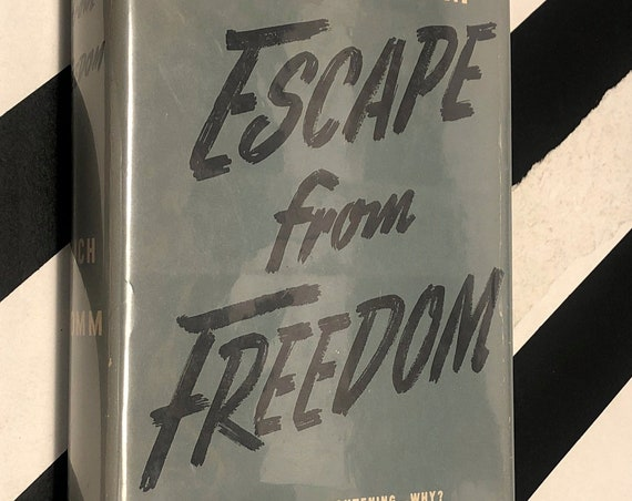 Escape from Freedom by Erich Fromm (1941) hardcover book