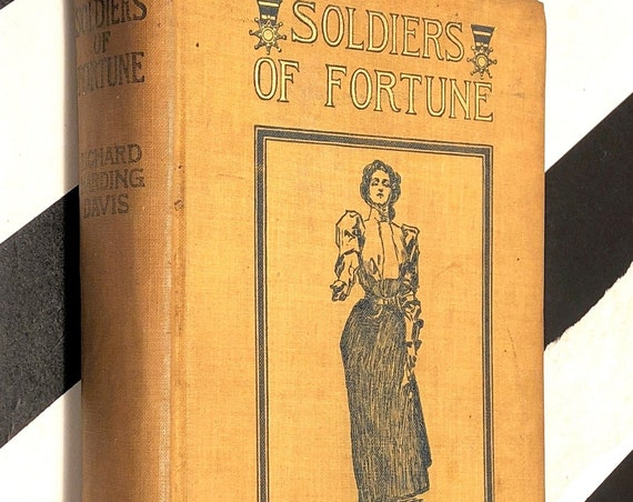 Soldier of Fortune by Richard Harding Davis (1897) hardcover first edition book